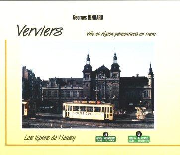 Verviers, ville et région parcourues en tram - vers les hauteurs de